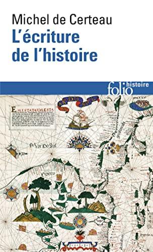 9782070423859: Ecriture de L Histoire Cer (Folio Histoire) (French Edition)