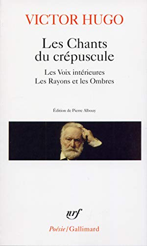 9782070424153: Chants Du Crepuscule (Poesie/Gallimard) (English and French Edition)