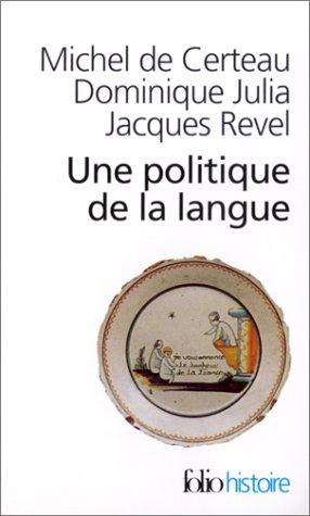 9782070424573: Une politique de la langue