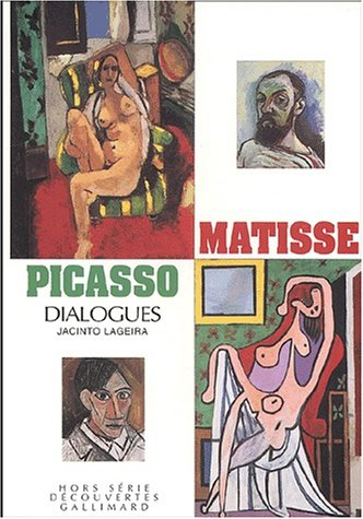 Matisse - Picasso: Dialogues (9782070424634) by Jacinto Lageira