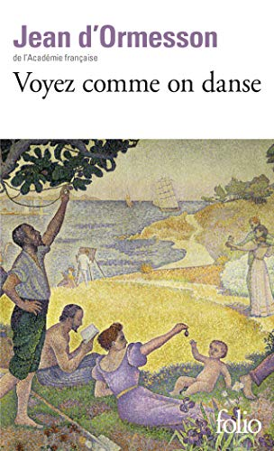 9782070424696: Voyez Comme on Danse (Folio) (English and French Edition)