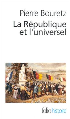 Republique Et L Univer (Folio Histoire) (French Edition): Pierre Bouretz
