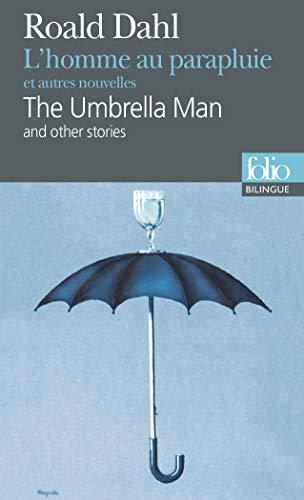 9782070424887: L'Homme au parapluie et autres nouvelles / The Umbrella Man And Other Stories (édition bilingue)