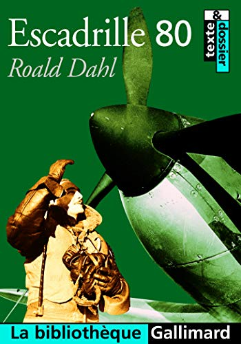 Escadrille 80: Dahl, Roald