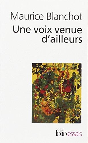 9782070425112: Voix Venue D Ailleurs (Folio Essais) (English and French Edition)