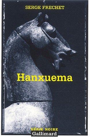 9782070425136: Hanxuema