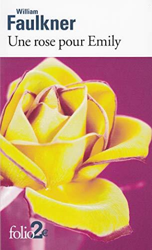 Une rose pour Emily et autres nouvelles: William Faulkner