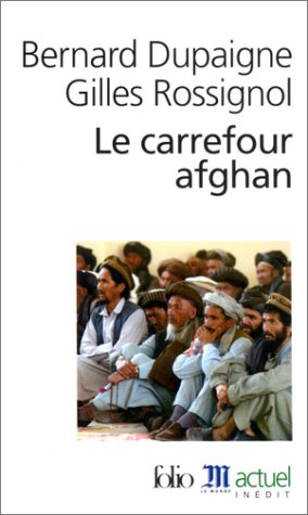 9782070425952: Carrefour Afghan (Folio Actuel) (English and French Edition)