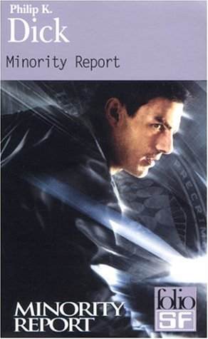 Minority Report ET Autres Recits (French Edition): Dick, Philip K.