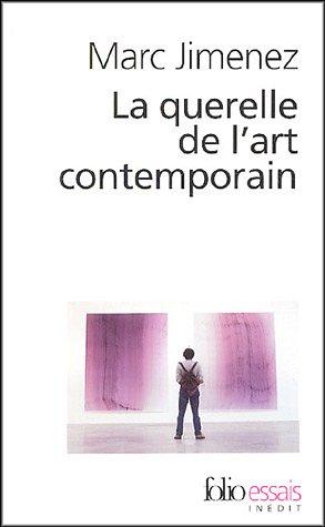 9782070426416: La Querelle de l'art contemporain