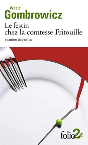 9782070426799: Le Festin chez la comtesse Fritouille et autres nouvelles
