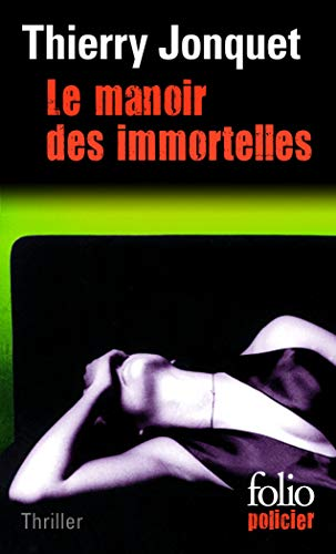 9782070427130: Manoir Des Immortelles (Folio Policier) (English and French Edition)