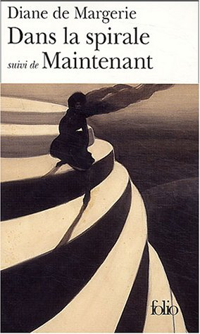 9782070427956: Dans La Spirale Mainten (Folio) (French Edition)