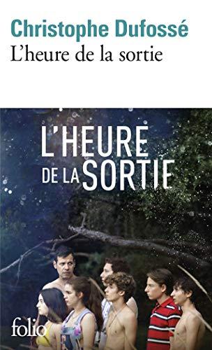 9782070429080: L'Heure de la sortie - Prix du Premier Roman 2002