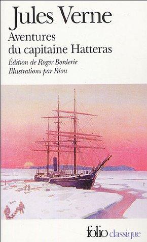 9782070429332: Voyages et aventures du capitaine Hatteras (Folio Classique)