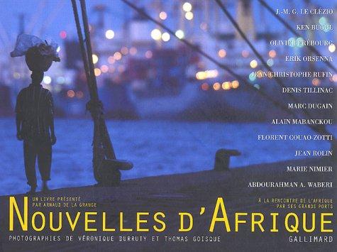Nouvelles d'Afrique (French Edition): Arnaud de La Grange