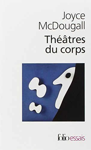 9782070429868: Theatres Du Corps (Folio Essais) (English and French Edition)