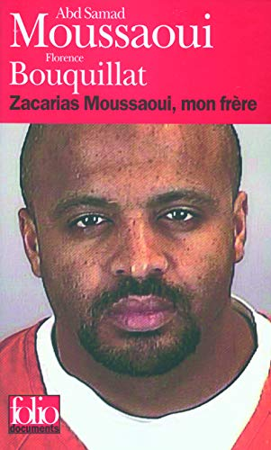 9782070429912: Zacarias Moussaoui, mon fr�re