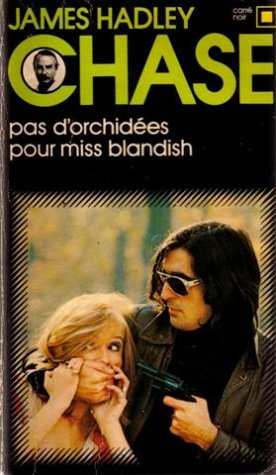 Pas d'orchidées: Chase, James Hadley