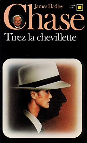 9782070430710: Tirez La Chevillette (Carre Noir) (English and French Edition)