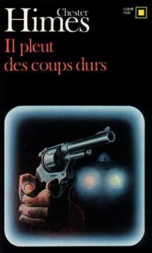 9782070431236: IL PLEUT DES COUPS DURS