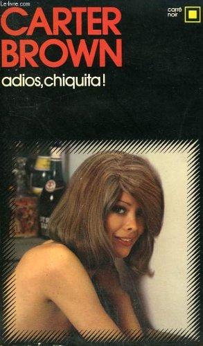 9782070431274: Adios chiquita