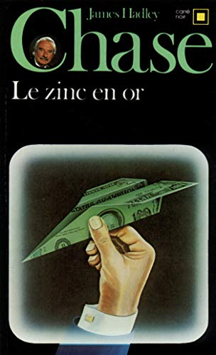 9782070431533: Zinc En or (Carre Noir) (English and French Edition)