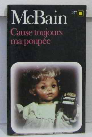 9782070433124: Cause toujours ma poupée !