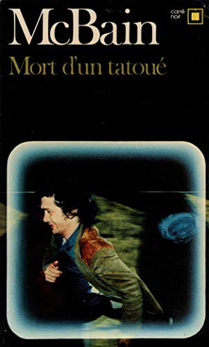 9782070433230: Mort D Un Tatoue (Carre Noir) (English and French Edition)