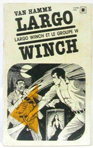 9782070434343: Largo Winch et le Groupe W