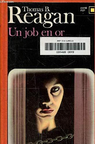 9782070434626: Un job en or