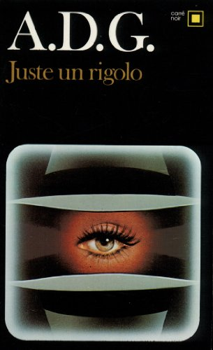 9782070435067: Juste Un Rigolo (Carre Noir) (English and French Edition)