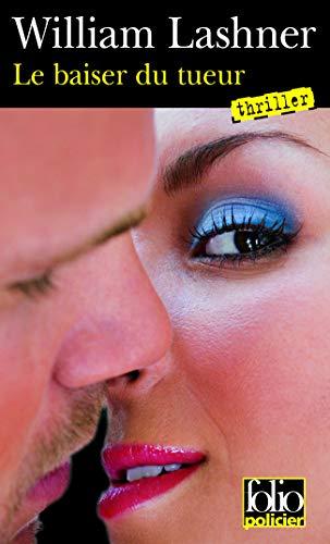 9782070437085: Le baiser du tueur: Une enquête de Victor Carl
