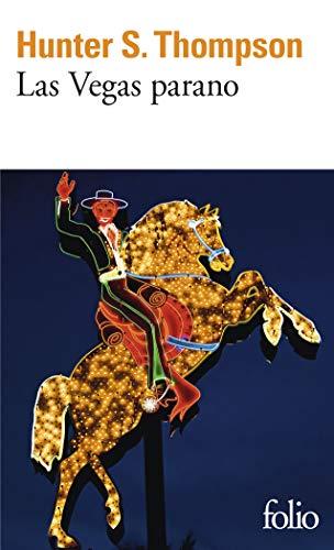 9782070437351: Las Vegas parano: Une �quip�e sauvage au coeur du r�ve am�ricain