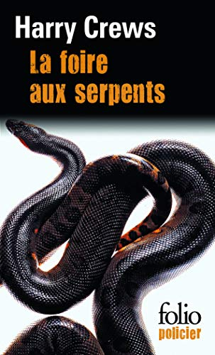 9782070437610: La foire aux serpents (Folio policier)