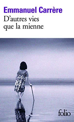 9782070437825: D Autres Vies Que La Mien (Folio) (French Edition)
