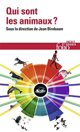 9782070438273: Qui Sont Les Animaux ? (Folio Essais) (French Edition)