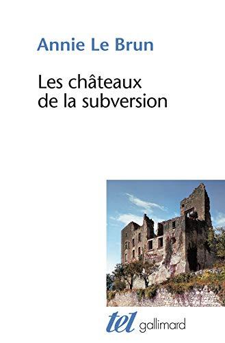 LES CHATEAUX DE LA SUBVERSION/SOUDAIN UN BLOC: LE BRUN, ANNIE