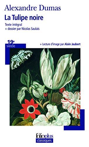9782070441105: La Tulipe noire (Folioplus classiques)
