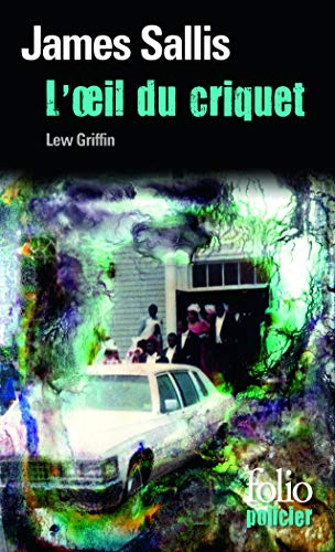 9782070442188: L'OEil du criquet: Une enqu�te de Lew Grifffin