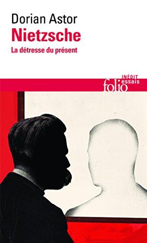 9782070442355: Nietzsche: La détresse du présent