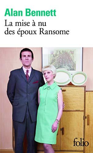 Mise a NU Des Epoux Rans (Folio) (French Edition) (9782070442379) by Alan Bennett