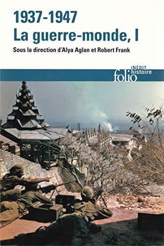 9782070442652: 1937-1947 : la guerre-monde (Tome 1)