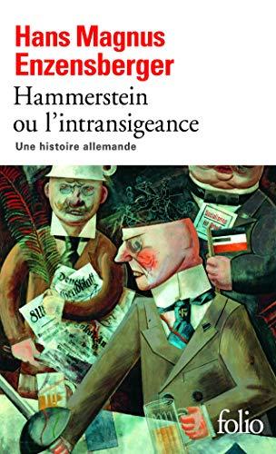 9782070443307: Hammerstein ou L'intransigeance: Une histoire allemande