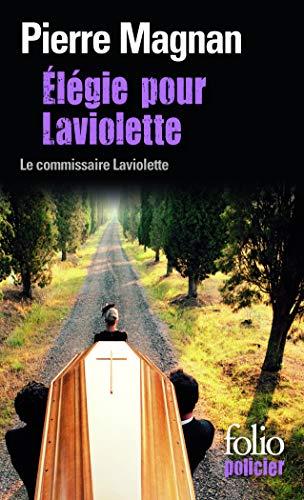 Élégie pour Laviolette: Pierre Magnan
