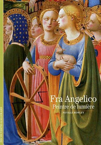 9782070443772: Decouverte Gallimard: Fra Angelico Peintre De Lumiere (French Edition)