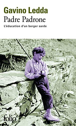 9782070444199: Padre Padrone, L'Education D'UN Berger Sarde (French Edition)