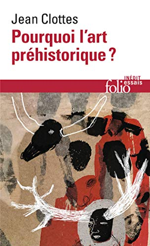 9782070444700: Pourquoi Art Prehistoriq (Folio Essais) (French Edition)