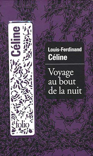 9782070444809: Voyage Au Bout de La Nuit (Folio Luxe) (English and French Edition)