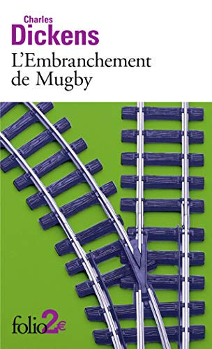 L'Embranchement de Mugby: Charles Dickens